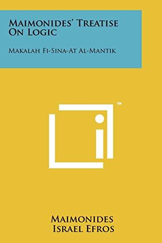 Maimonides' Treatise On Logic Makalah Fi-Sina-At Al-Mantik: Maimonides & Israel