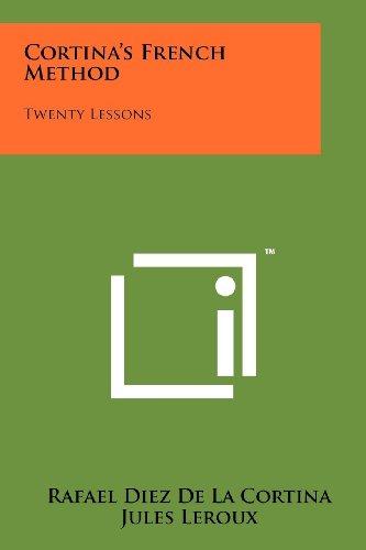 Cortina's French Method: Twenty Lessons: De La Cortina,