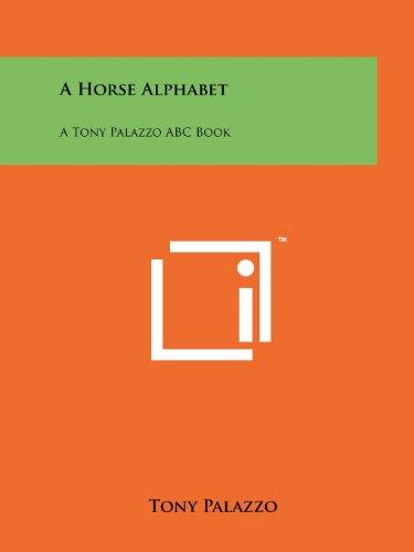 9781258174422: A Horse Alphabet: A Tony Palazzo ABC Book