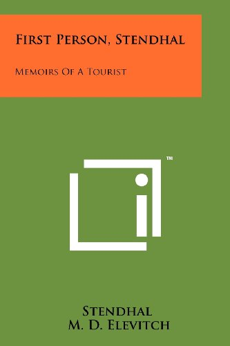 9781258174866: First Person, Stendhal: Memoirs Of A Tourist