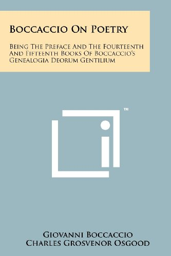 9781258177263: Boccaccio on Poetry: Being the Preface and the Fourteenth and Fifteenth Books of Boccaccio's Genealogia Deorum Gentilium