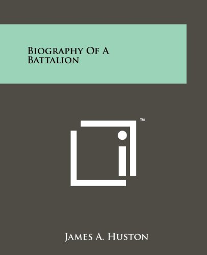 9781258177935: Biography Of A Battalion