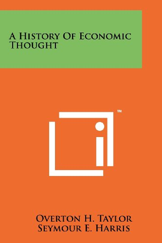 9781258178451: A History Of Economic Thought