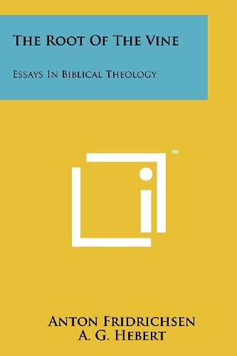 9781258180478: The Root Of The Vine: Essays In Biblical Theology