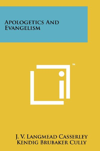 Apologetics And Evangelism: J. V. Langmead Casserley