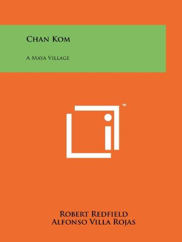 9781258182977: Chan Kom: A Maya Village