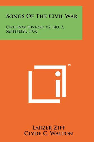 Songs of the Civil War: Civil War History, V2, No. 3, September, 1956 (1258183781) by Ziff, Larzer