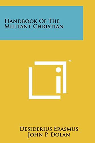 9781258185343: Handbook Of The Militant Christian