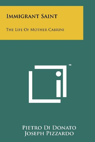 9781258186593: Immigrant Saint: The Life Of Mother Cabrini