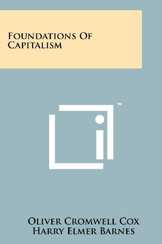9781258188276: Foundations Of Capitalism
