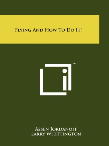 9781258189518: Flying And How To Do It!