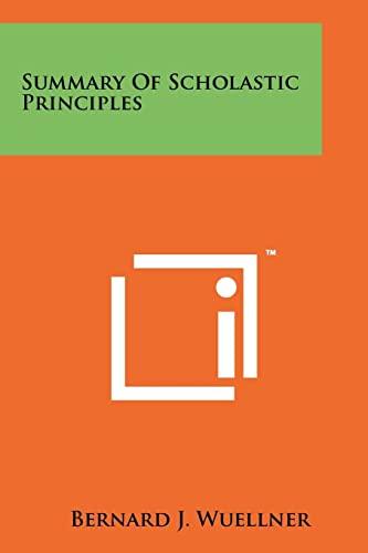 9781258190316: Summary Of Scholastic Principles