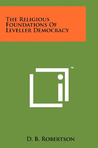 9781258190446: The Religious Foundations Of Leveller Democracy