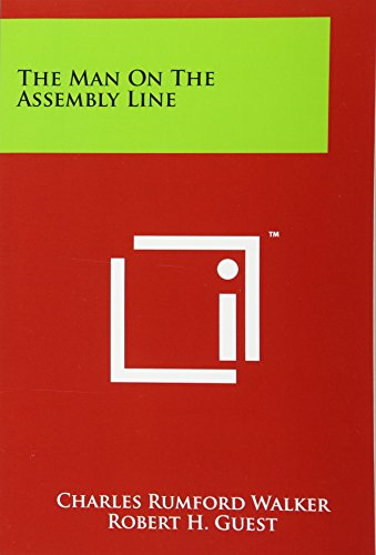 9781258190712: The Man On The Assembly Line