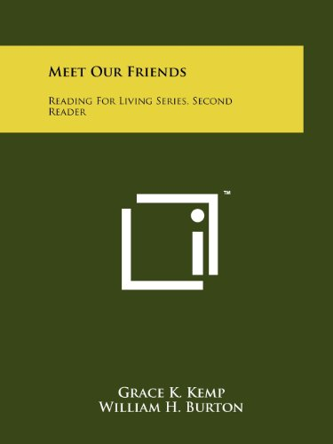 9781258191450: Meet Our Friends: Reading for Living Series, Second Reader