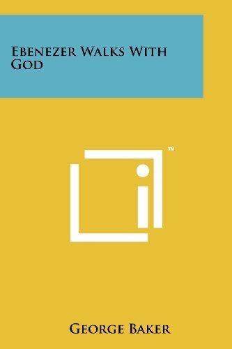 Ebenezer Walks with God (1258192462) by George Baker