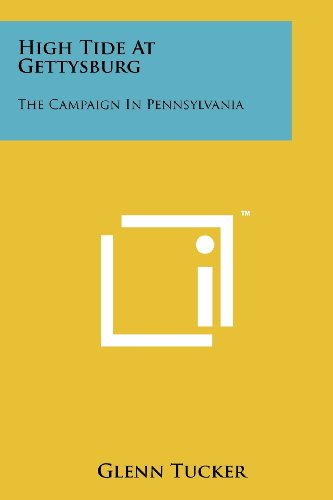 9781258192945: High Tide At Gettysburg: The Campaign In Pennsylvania
