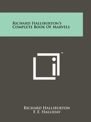 Richard Halliburton's Complete Book Of Marvels (1258193175) by Richard Halliburton