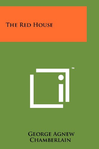 The Red House (Paperback): George Agnew Chamberlain