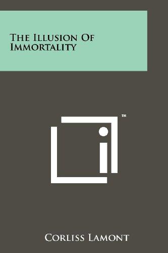 The Illusion of Immortality: Corliss Lamont