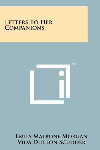 Letters to Her Companions: Morgan, Emily Malbone