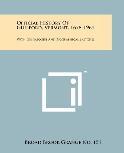 9781258198169: Official History Of Guilford, Vermont, 1678-1961: With Genealogies And Biographical Sketches
