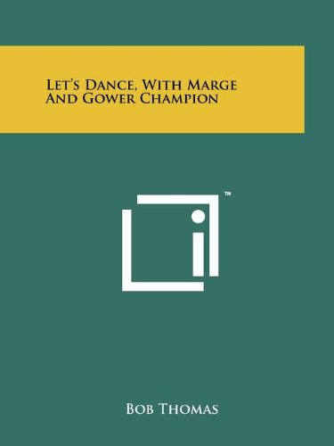 9781258198893: Let's Dance, With Marge And Gower Champion