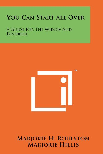 9781258199975: You Can Start All Over: A Guide For The Widow And Divorcee