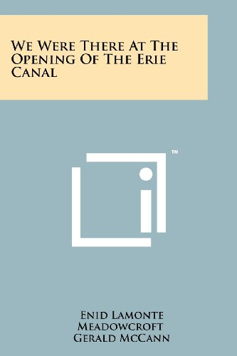 9781258200619: We Were There At The Opening Of The Erie Canal