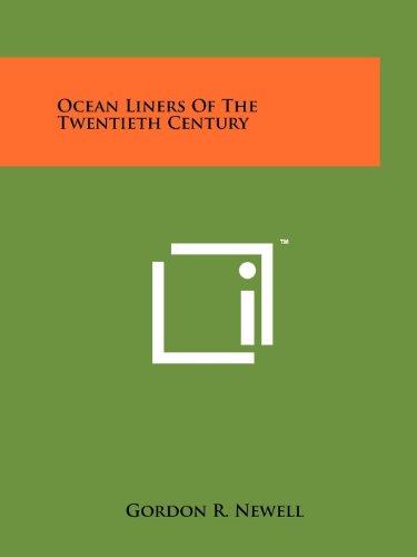 9781258200640: Ocean Liners Of The Twentieth Century