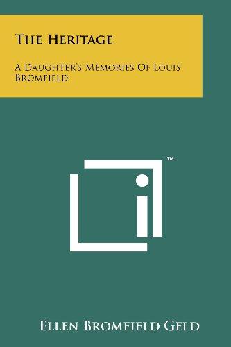 9781258201050: The Heritage: A Daughter's Memories Of Louis Bromfield