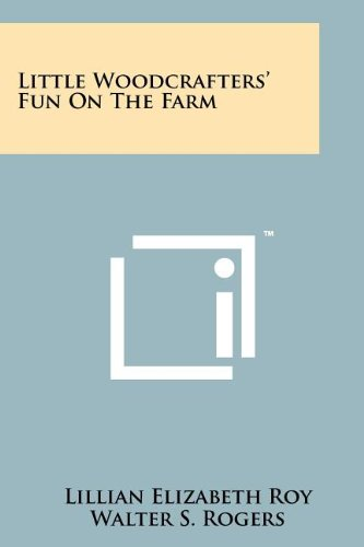 9781258201081: Little Woodcrafters' Fun on the Farm
