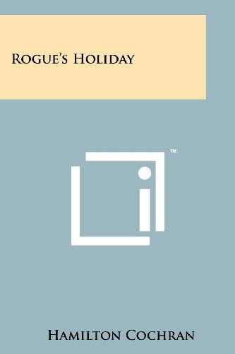 Rogue s Holiday (Paperback): Hamilton Cochran