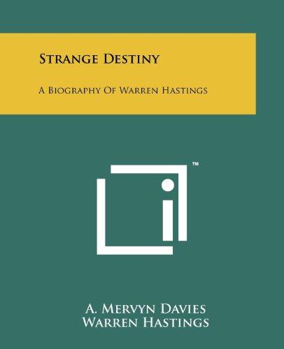 9781258202965: Strange Destiny: A Biography of Warren Hastings