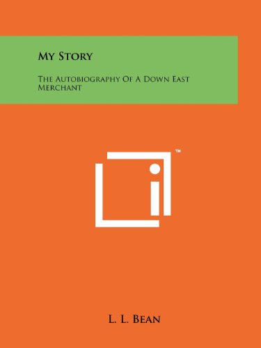 9781258204068: My Story: The Autobiography Of A Down East Merchant