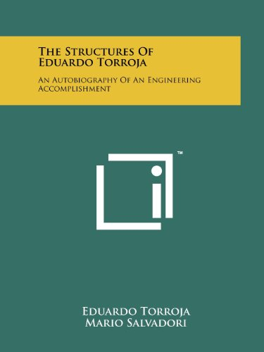 9781258205423: The Structures Of Eduardo Torroja: An Autobiography Of An Engineering Accomplishment