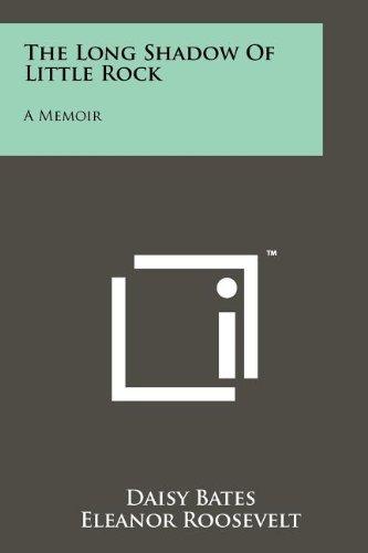9781258206284: The Long Shadow Of Little Rock: A Memoir