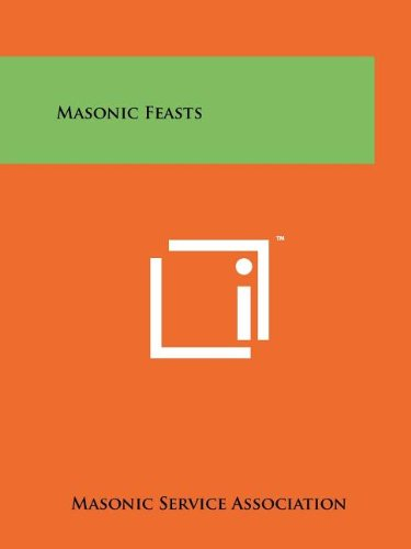 Masonic Feasts (9781258208097) by Masonic Service Association