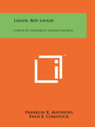 Laugh, Boy Laugh: A Book Of Humorous