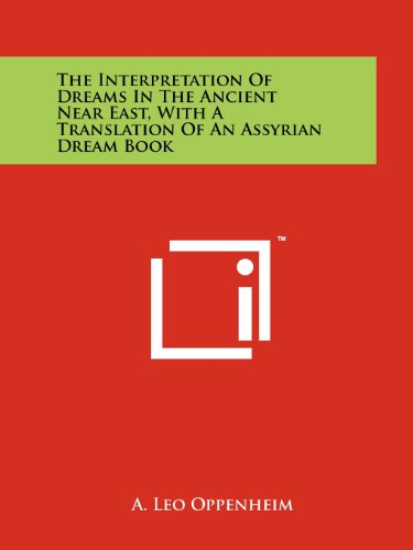 9781258209643: The Interpretation Of Dreams In The Ancient Near East, With A Translation Of An Assyrian Dream Book