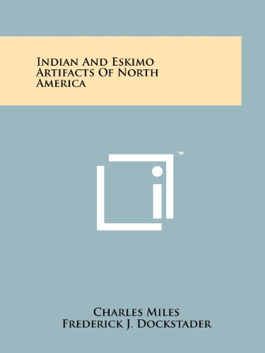 9781258210168: Indian And Eskimo Artifacts Of North America