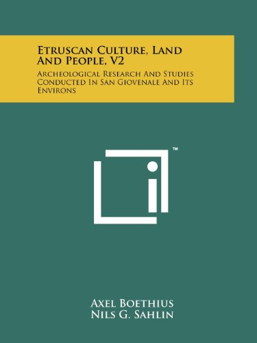 9781258210441: Etruscan Culture, Land and People, V2: Archeological Research and Studies Conducted in San Giovenale and Its Environs