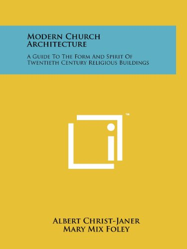 9781258210625: Modern Church Architecture: A Guide to the Form and Spirit of Twentieth Century Religious Buildings