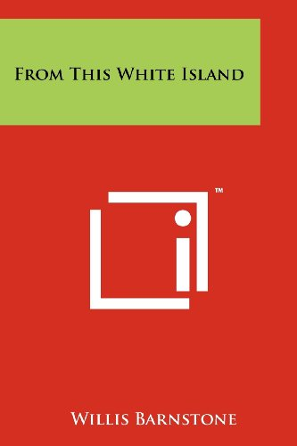 From This White Island (Paperback): Willis Barnstone