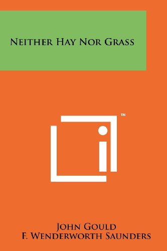 9781258213008: Neither Hay Nor Grass