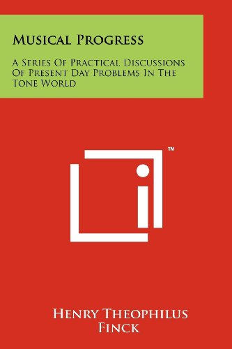 9781258214975: Musical Progress: A Series of Practical Discussions of Present Day Problems in the Tone World