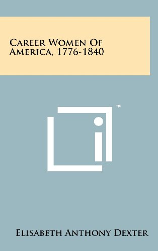 9781258215828: Career Women of America, 1776-1840