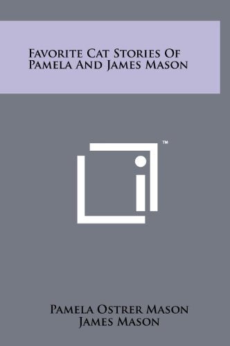 9781258216337: Favorite Cat Stories Of Pamela And James Mason