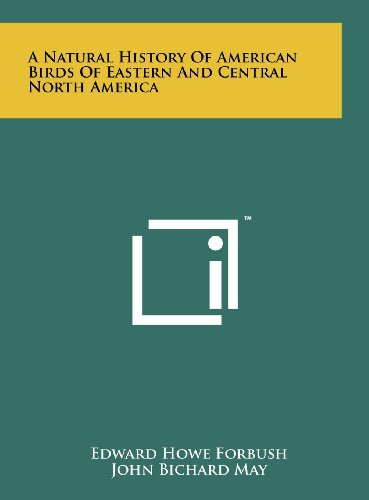 9781258216917: A Natural History of American Birds of Eastern and Central North America