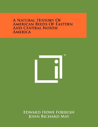 9781258219604: A Natural History Of American Birds Of Eastern And Central North America